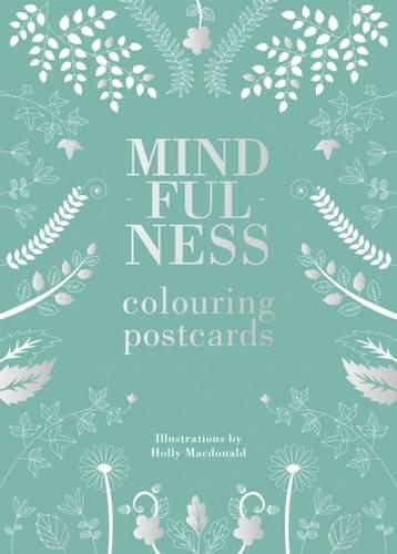 Mindfulness Colouring: Postcards - Mindfulness