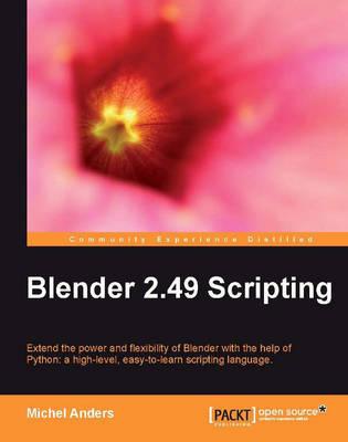 Blender 2.49 Scripting (Paperback)
