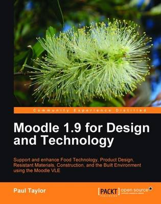 Moodle 1.9 for Design and Technology (Paperback)