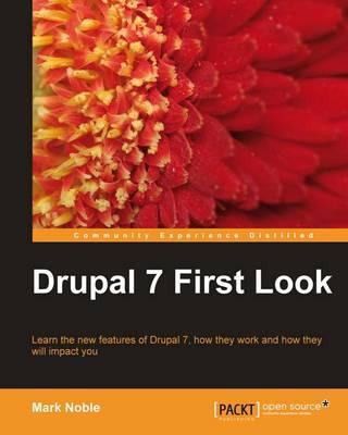 Drupal 7 First Look (Paperback)