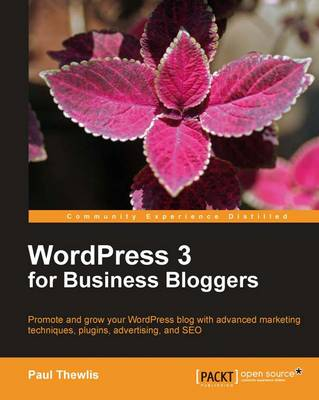 WordPress 3 For Business Bloggers (Paperback)