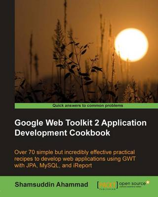 Google Web Toolkit 2 Application Development Cookbook (Paperback)