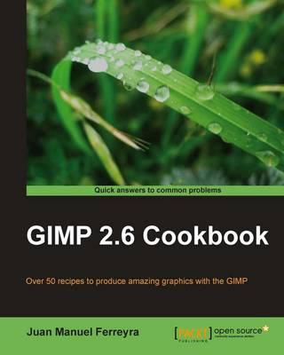 GIMP 2.6 cookbook (Paperback)
