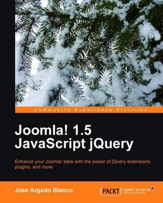 Joomla! 1.5 JavaScript JQuery (Paperback)