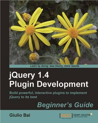 jQuery Plugin Development Beginner's Guide (Paperback)