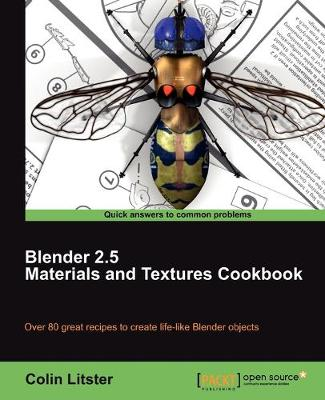Blender 2.5 Materials and Textures Cookbook (Paperback)