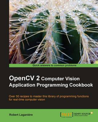 OpenCV 2 Computer Vision Application Programming Cookbook (Paperback)