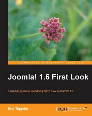 Joomla! 1.6 First Look (Paperback)