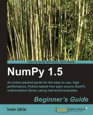 NumPy 1.5 Beginner's Guide (Paperback)