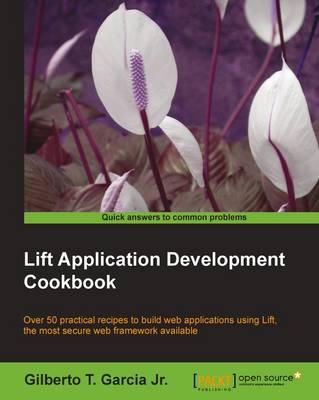 Lift Application Development Cookbook (Paperback)