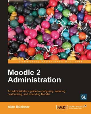 Moodle 2 Administration (Paperback)