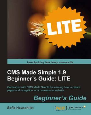 CMS Made Simple 1.9 Beginner's Guide (Paperback)