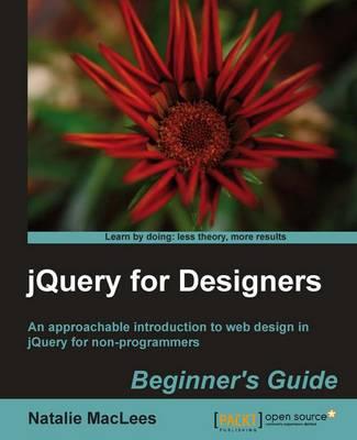 jQuery for Designers: Beginner's Guide (Paperback)
