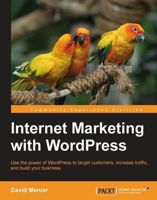 Internet Marketing with WordPress (Paperback)