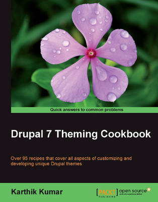Drupal 7 Theming Cookbook (Paperback)