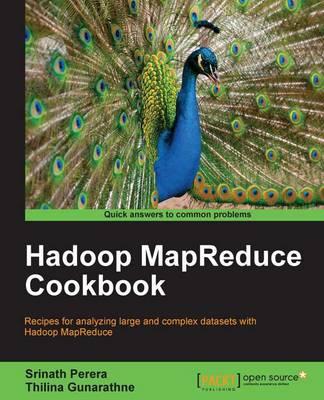 Hadoop MapReduce Cookbook (Paperback)