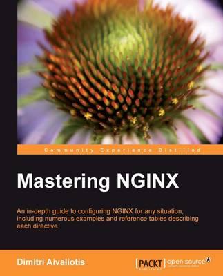 Mastering NGINX (Paperback)