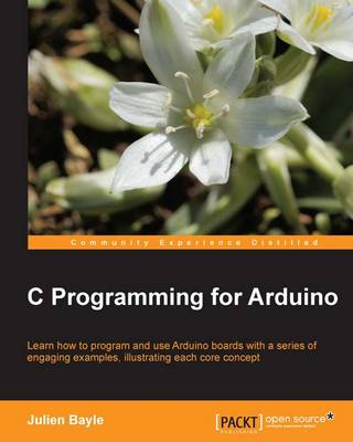 C Programming for Arduino (Paperback)