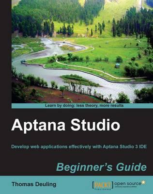 Aptana Studio Beginner's Guide (Paperback)