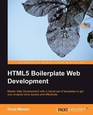 HTML5 Boilerplate Web Development (Paperback)