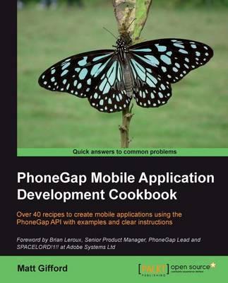 PhoneGap Mobile Application Development Cookbook (Paperback)