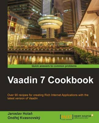 Vaadin 7 Cookbook (Paperback)