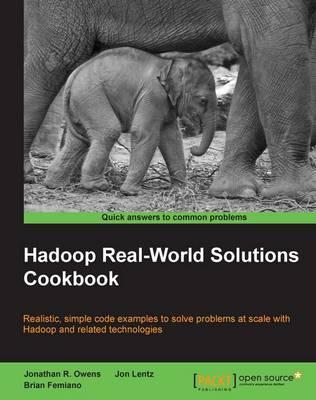 Hadoop Real-World Solutions Cookbook (Paperback)