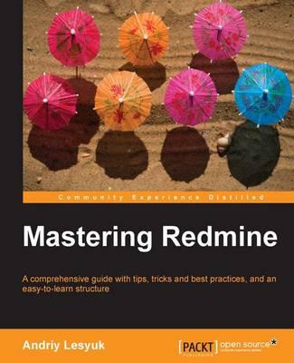 Mastering Redmine (Paperback)
