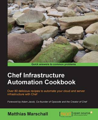 Chef Infrastructure Automation Cookbook (Paperback)