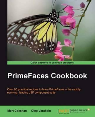 PrimeFaces Cookbook (Paperback)