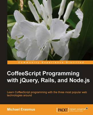 CoffeeScript Programming with jQuery, Rails, and Node.js (Paperback)