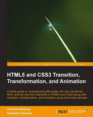 HTML5 and CSS3 Transition, Transformation, and Animation (Paperback)
