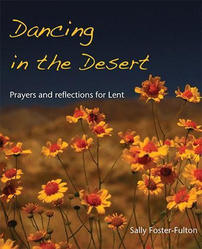 Dancing in the Desert (Paperback)