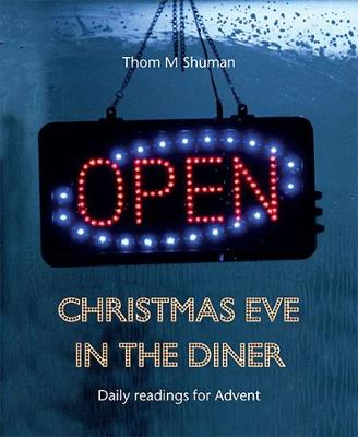 Christmas Eve in the Diner: Daily readings for Advent (Paperback)