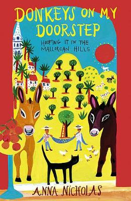Donkeys on My Doorstep: Hoofing it in the Mallorcan Hills (Paperback)