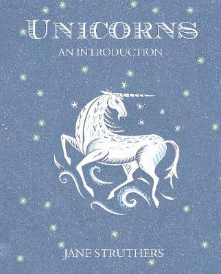 Unicorns: An Introduction (Paperback)