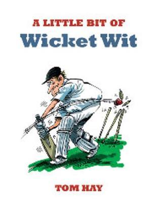 A Little Bit of Wicket Wit - Wit (Paperback)