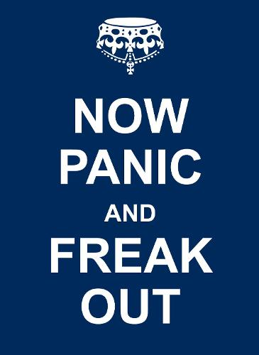Now Panic and Freak Out (Hardback)