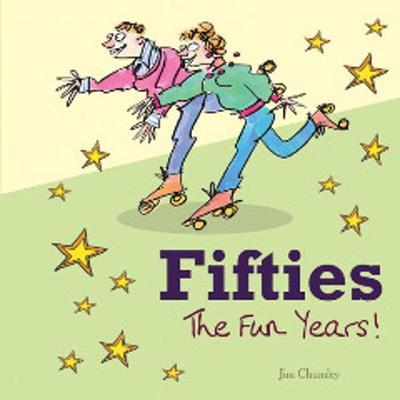 Fifties: The Fun Years (Hardback)