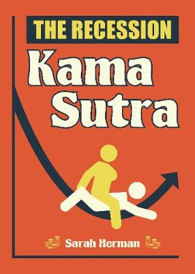 The Recession Kama Sutra - Wit (Paperback)