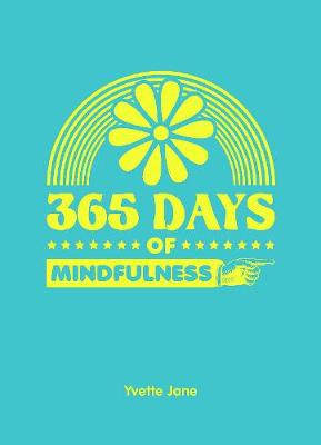 365 Days of Mindfulness - 365 Days of... (Hardback)