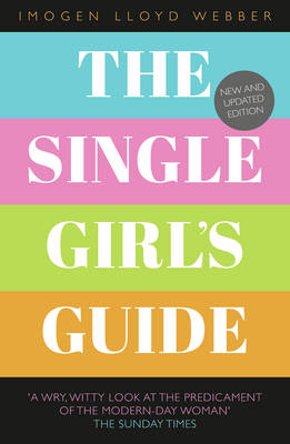 The Single Girl's Guide (Paperback)