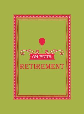 On Your Retirement (Hardback)