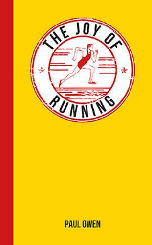 The Joy of Running: For Those Who Love to Run - The Joy of (Hardback)