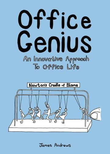 Office Genius: An Innovative Approach to Office Life (Paperback)