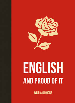 English and Proud of It (Hardback)