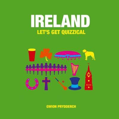 Ireland: Let's Get Quizzical (Hardback)