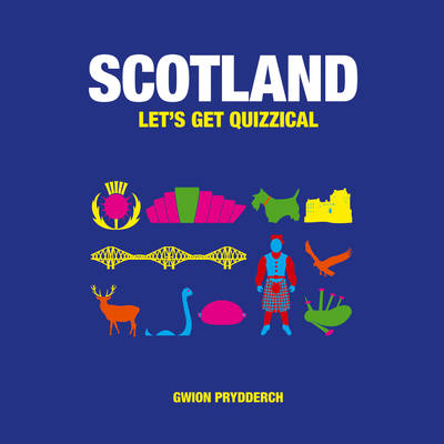 Scotland: Let's Get Quizzical (Hardback)