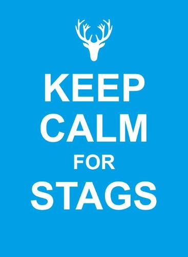 Keep Calm for Stags - Keep Calm (Hardback)