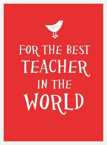 For the Best Teacher in the World - Esme (Hardback)